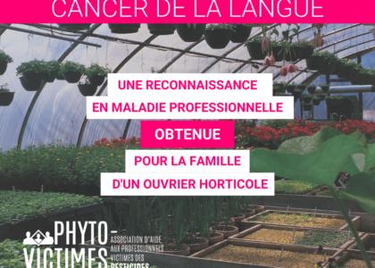 [VICTOIRE] Reconnaissance du cancer de la langue d'un ouvrier horticole exposé aux pesticides