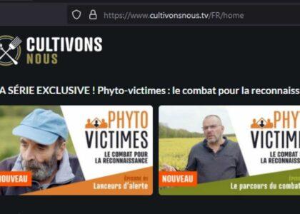 """Sortie de la web-série """"PHYTO-VICTIMES : LE COMBAT POUR LA RECONNAISSANCE"""""""